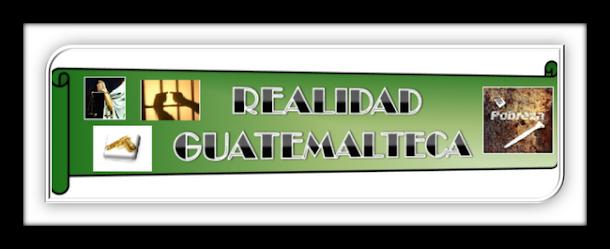 REALIDAD GUATEMALTECA