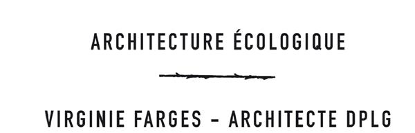 Virginie Farges - architecture écologique
