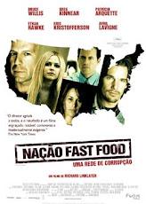 Vejam o filme Nação Fast Food