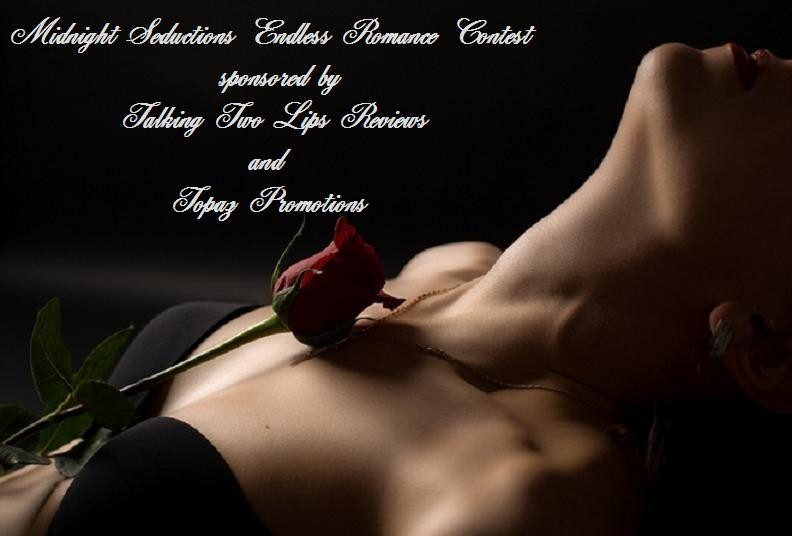 Midnight Seductions Endless Romance Contest