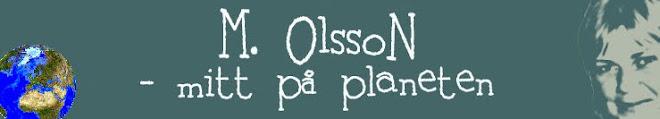 M. Olsson mitt på planeten