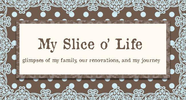 My Slice o' Life