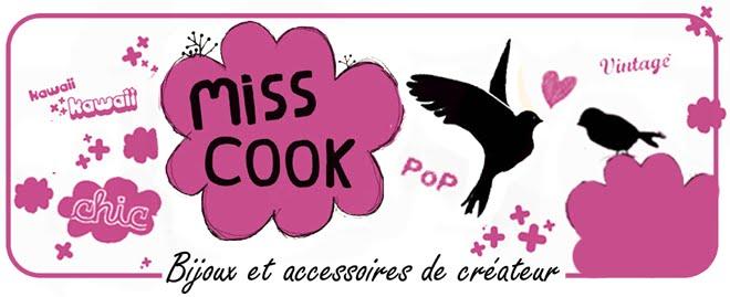 Miss Cook, bijoux et accessoires de créateur