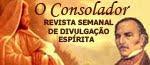 O CONSOLADOR-Revista Semanal de Espiritismo