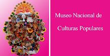 MUSEO DE LAS CULTURAS POPULARES