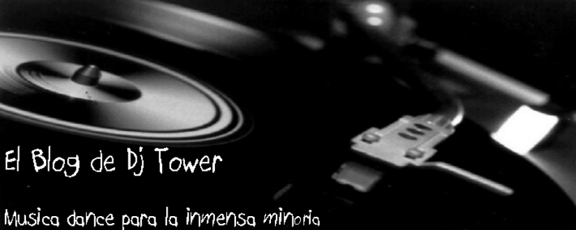 El Blog de Dj Tower