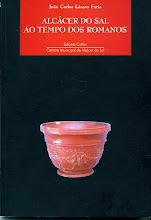 Monografias sobre Arqueologia e História de Alcácer do Sal