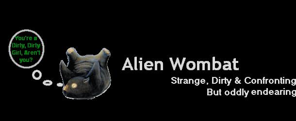 Alien Wombat