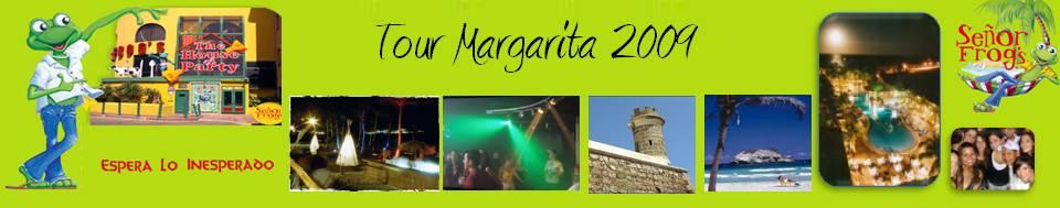Tour Margarita 2009