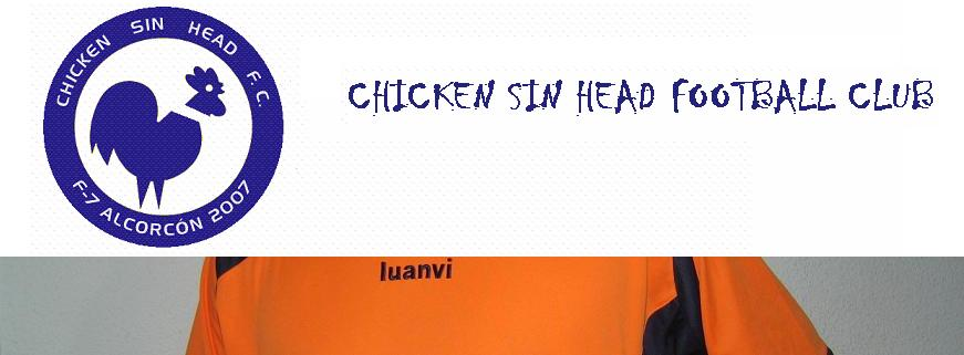 CHICKEN SIN HEAD FOOTBALL CLUB