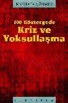 100 GÖSTERGEDE KRİZ VE YOKSULLAŞMA - MUSTAFA SÖNMEZ