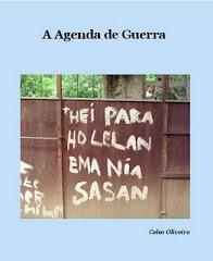 A Agenda de Guerra, 2009