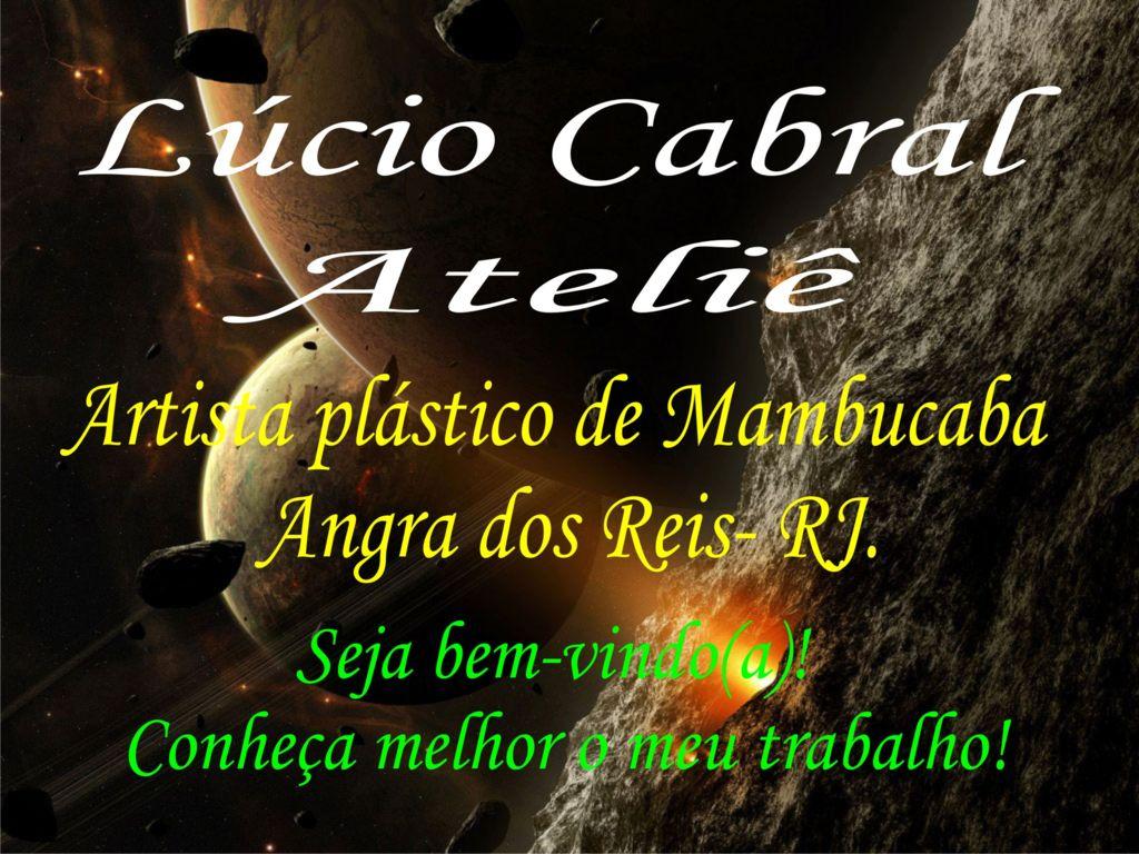 LÚCIO CABRAL ATELIÊ ARTISTA PLÁSTICO EM MAMBUCABA