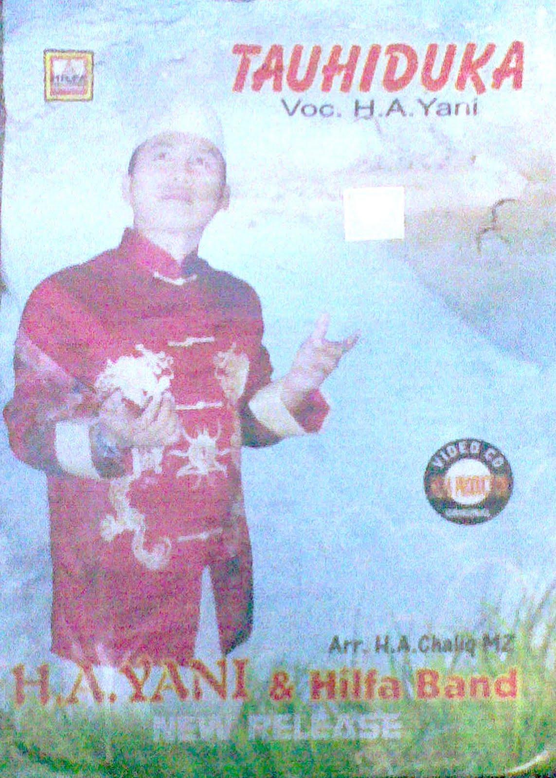 Album Tauhiduka - Muhabbatain (A. Yani)