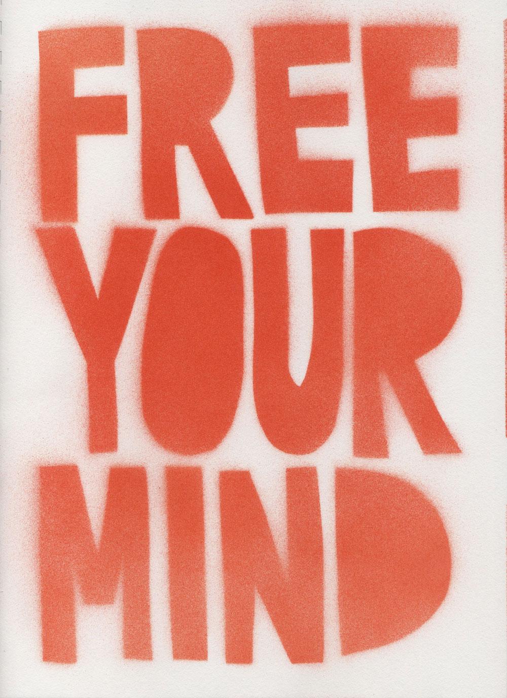 Free Your Mind T Shirt Design Process Soul Flower Blog