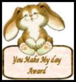 You Made My Day Award