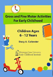 Gross and Fine Motor Activities for Early Childhood