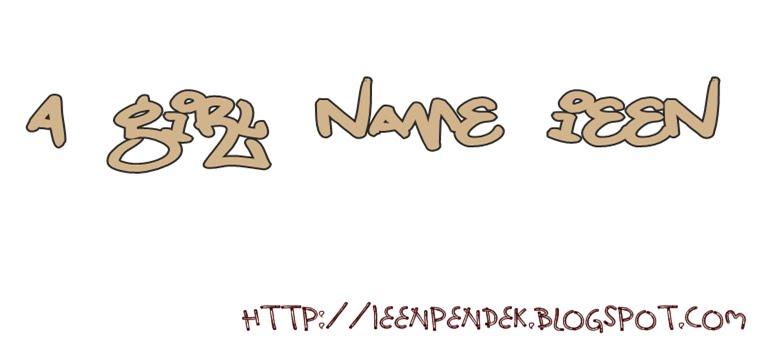 A girl name Ieen :)
