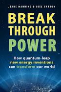 Jeanne Manning & Joel Garbon - Break Through Power