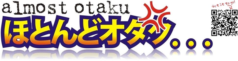 Almost Otaku