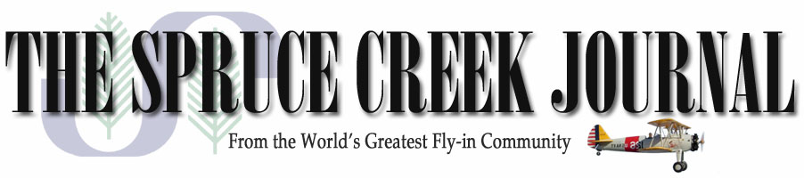 Spruce Creek Journal - News about Spruce Creek Fly-In Residential Airpark