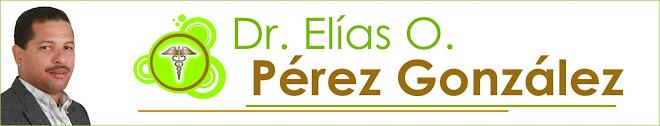 Dr. Elias O. Perez Gonzalez