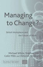 Managing to Change
