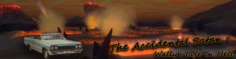The Accidental Satan: Wally's Life in Hell