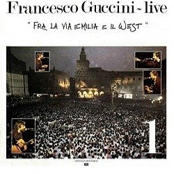Francesco Guccini - Fra La Via Emilia E Il West - Vol. 1