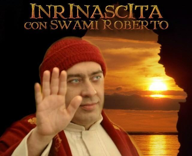 In Rinascita con Swami Roberto