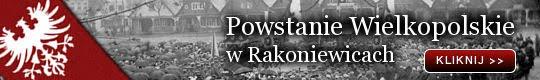 Powstanie Wielkopolskie w Rakoniewicach