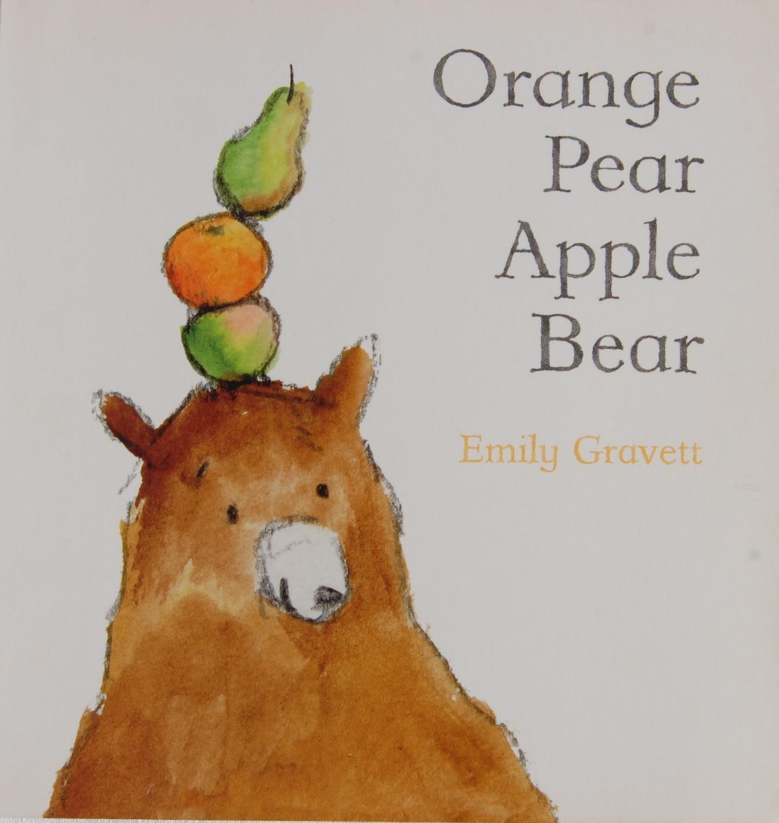 orange pear apple bear gravett emily gravett emily