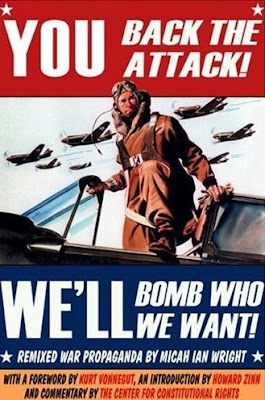 The Propaganda Remix Project: YOU Back The Attack! WE'LL Bomb Who We Want!