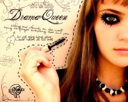 Yo soy la reina del drama.
