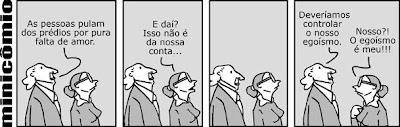 Malvados, André Dahmer, Egoismo