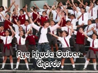 Guitar aye khuda guitar tabs : Guitar Chords For Aye Khuda - Paathshaala !! (^_^) !!