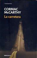 Cormac Mccarthy. La Carretera