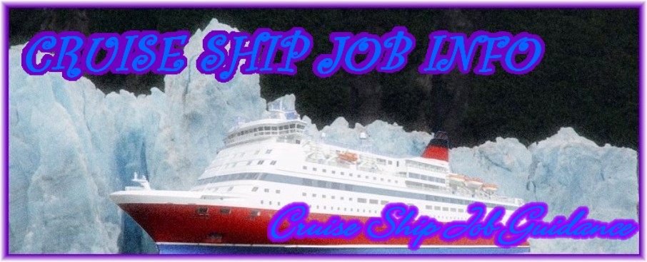 Cruise Ship Job Info | Cruise Ship Job Guidance