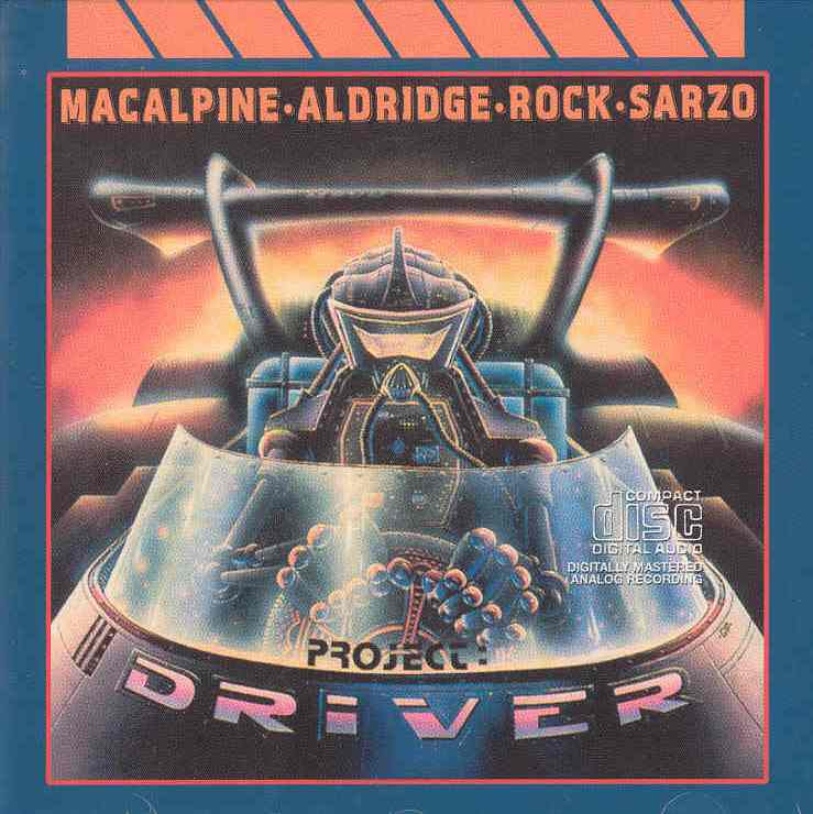MacAlpine Aldridge Rock Sarzo Project Driver