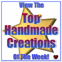 ❤ Home of the Top Handmade Creations Of The Week!        9.6.10