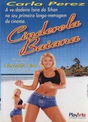 Cinderela Bahiana - Carla Perez