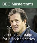 Bring Back 2nd Series of BBC 2 Mastercrafts
