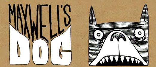 Maxwell's Dog