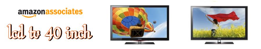 LCD TVs 40 Inch