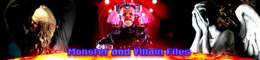 Monster and Villain Files