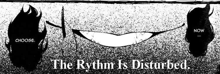 The Rythm is Disturbed.