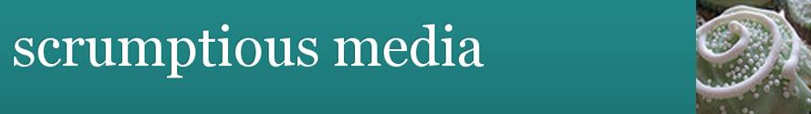 scrumptious media