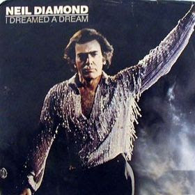 Neil Diamond - I Dreamed a Dream (single)
