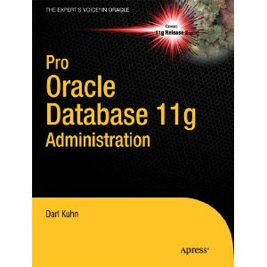 Pro Oracle Database 11g Administration