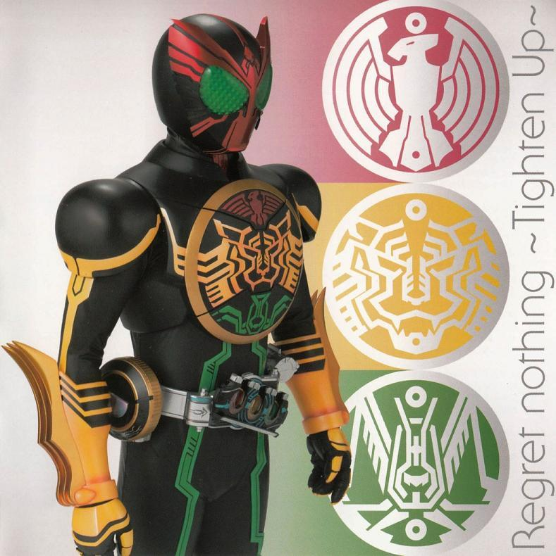 Kumpulan Download Gratis: Kamen Rider OOO - Regret Nothing ~Tighten Up ...